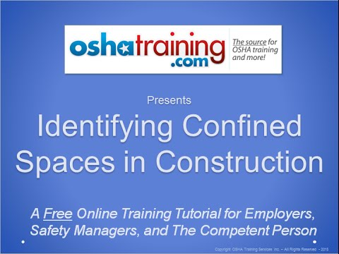 Free OSHA Training Tutorial - Identifying Confined Spaces in Construction