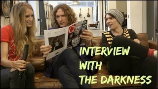 Interview with The Darkness : Part 1 (contains naughty language)