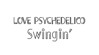LOVE PSYCHEDELICO - Shining On