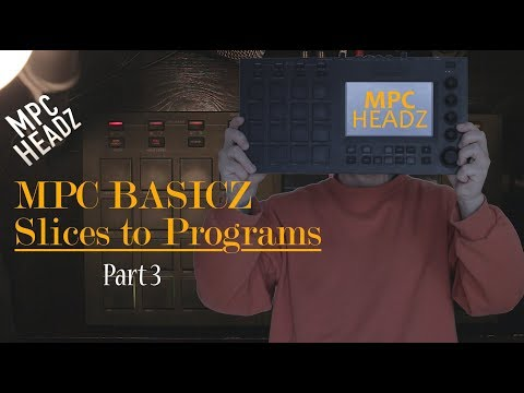 MPC Basicz | Sample Edit - Part 3/3 Convert slices to programs