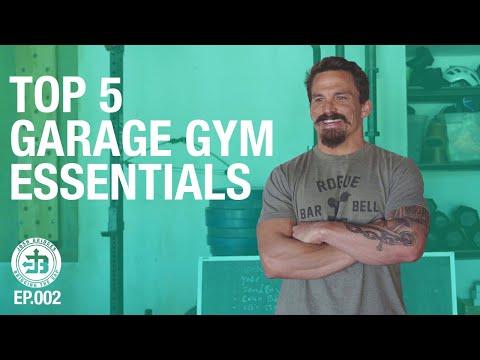 My Top 5 Garage Gym Essentials | Bridging the Gap Ep.002