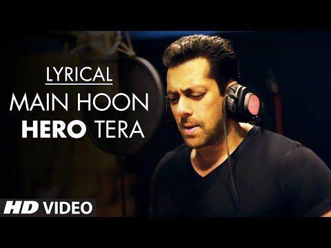 'Main Hoon Hero Tera' Full Song with LYRICS - Salman Khan | Hero | T-Series