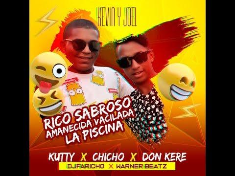 RICO SABROSO AMANECIDA VACILADA LA PISCINA | KUTTY| CHICHO | DON KERE| SALSA CHOKE