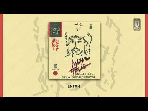 Iwan Fals - Entah (Official Audio)