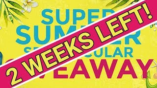 SUPER SUMMER SPECTACULAR GIVEAWAY - 2 WEEKS LEFT!