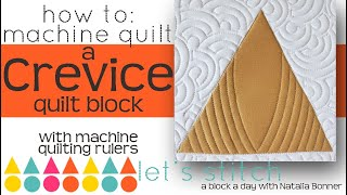 How to: Machine Quilt a Crevice Quilt Block-With Natalia Bonner- Let's Stitch a Block a Day- Day 137