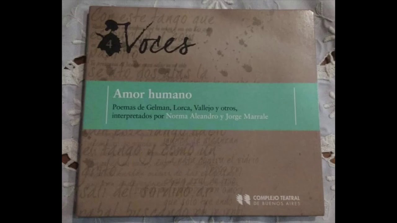 El Poeta Le Pide A Su Amor Que Le Escriba Federico García Lorca Recitado Por Norma Aleandro