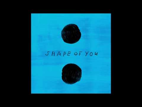 Ed Sheeran - Shape Of You (DOWNLOAD MP3)