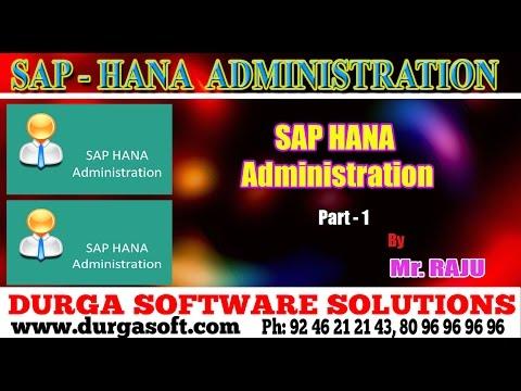 SAP HANA Admin   SAP HANA Administrator Part - 1 by Raju