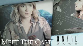 Until Dawn BONUS - Meet The Cast