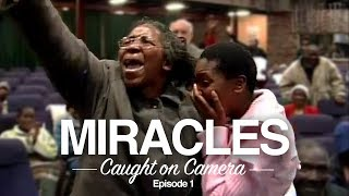 miracles-of-god-caught-on-tape-episode-1
