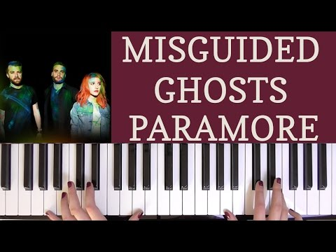 HOW TO PLAY: MISGUIDED GHOSTS - PARAMORE