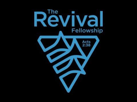 The Revival Fellowship Live Stream