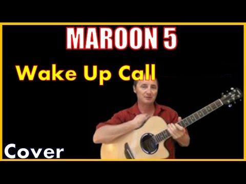 Wake Up Call Cover - Maroon 5