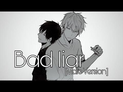 Nightcore - Bad Liar [Male Version]