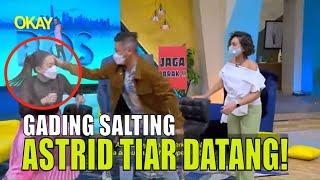 Gading Marten KAGET, Astrid Tiar Datang! | OKAY BOS (25/02/21) Part 1