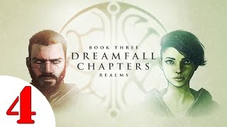 Dreamfall Chapters Book THREE: Realms Walkthrough #4 @60 FPS