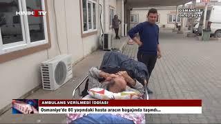 Yatalak hasta, ambulans yerine otomobil bagajında taşındı