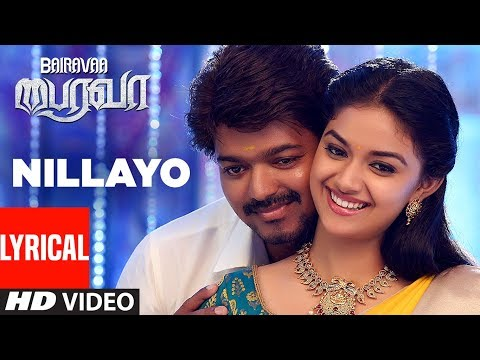Nillayo Video Song With Lyrics | Bairavaa...