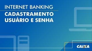 Tutorial Para Acesso Ao Internet Banking Caixa - Como Acessar