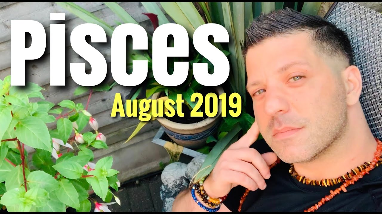 PISCES August 2019 - WOW! AMAZING!! VERY IMPORTANT STAGE! | Success & Love  - Pisces Horoscope Tarot
