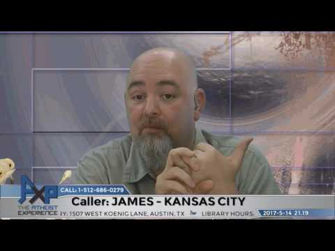 Atheist Experience 21.19 – James – Kansas City, MO – Burden of Proof
