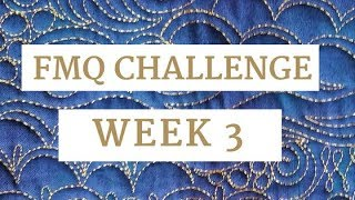 Free-motion Challenge Quilting Along Week 3: Continuous Curve Quilting