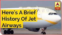 Here's A Brief History Of Jet Airways | ABP News