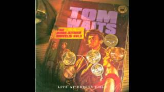 Tom Waits - The Ghost Of Saturday Night (Live)
