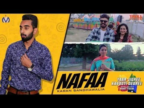 Nafaa (Full Song) | Karan Sandhawalia ft Kru172 | YJKD | New Punjabi Song 2018