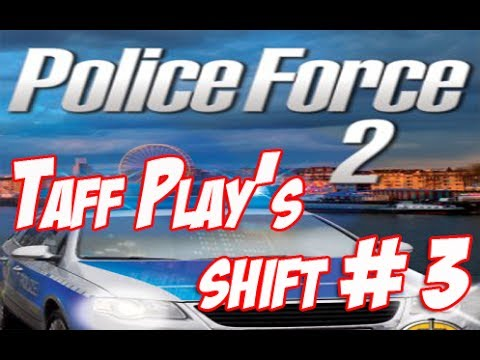 Taff Play's - Police Force 2 - Shift 3 High Profile Taxi!