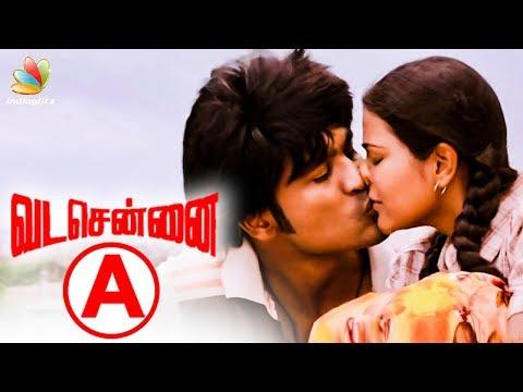 Vada Chennai is an ADULT film | Censor Details | Dhanush, Vetri Maaran Film