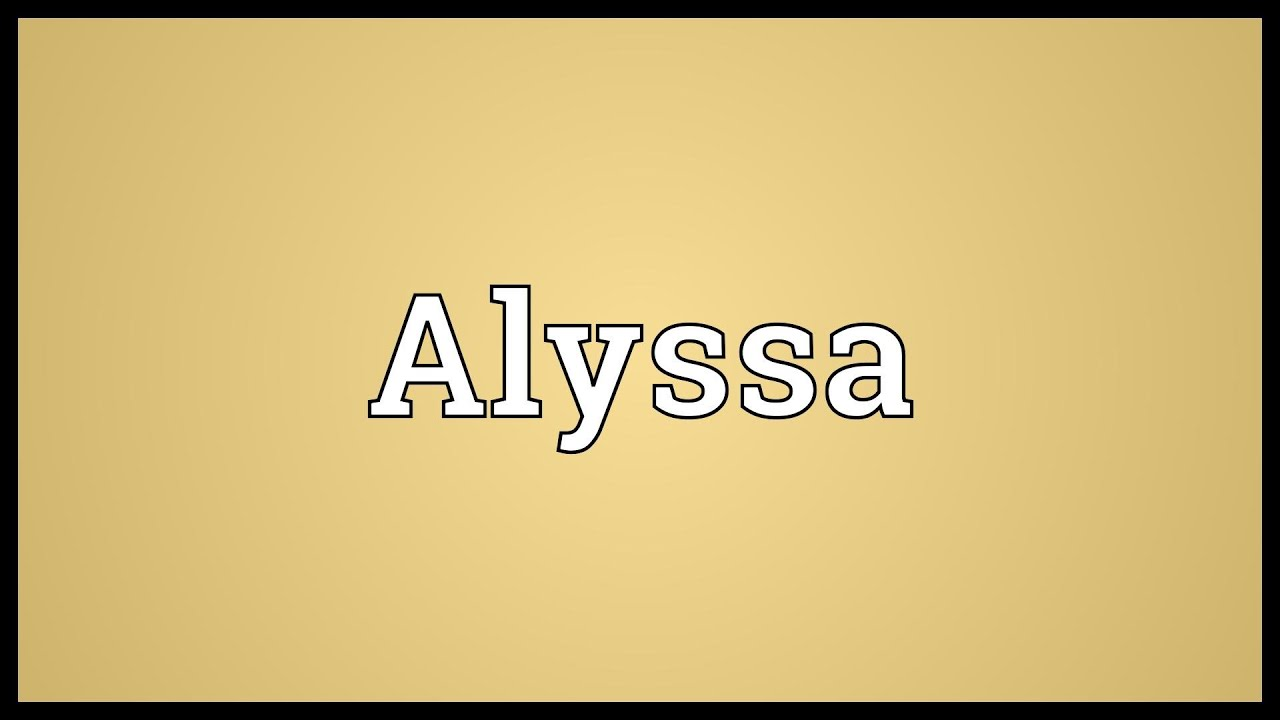 alyssa name meaning urban dictionary