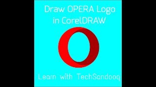 Draw Opera Logo in CorelDRAW like a pro, Easy tutorial