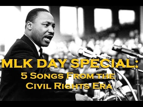 MLK DAY SPECIAL: 5 Songs From the Civil Rights Era