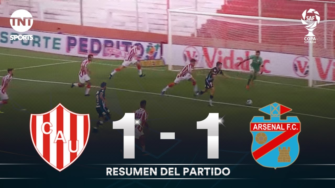 Resumen de Unión SF vs Arsenal (1-1) | Zona 1 | Fecha 1 - Copa Superliga 2020