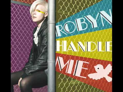Robyn - Handle Me ( Williams Vocal Remix )
