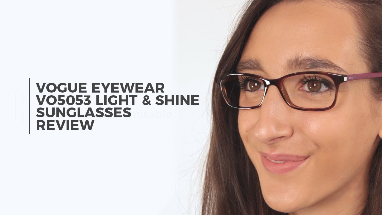 8d66ab0c4d76 Vogue Eyewear VO5053 Light   Shine Eyeglasses Review ...