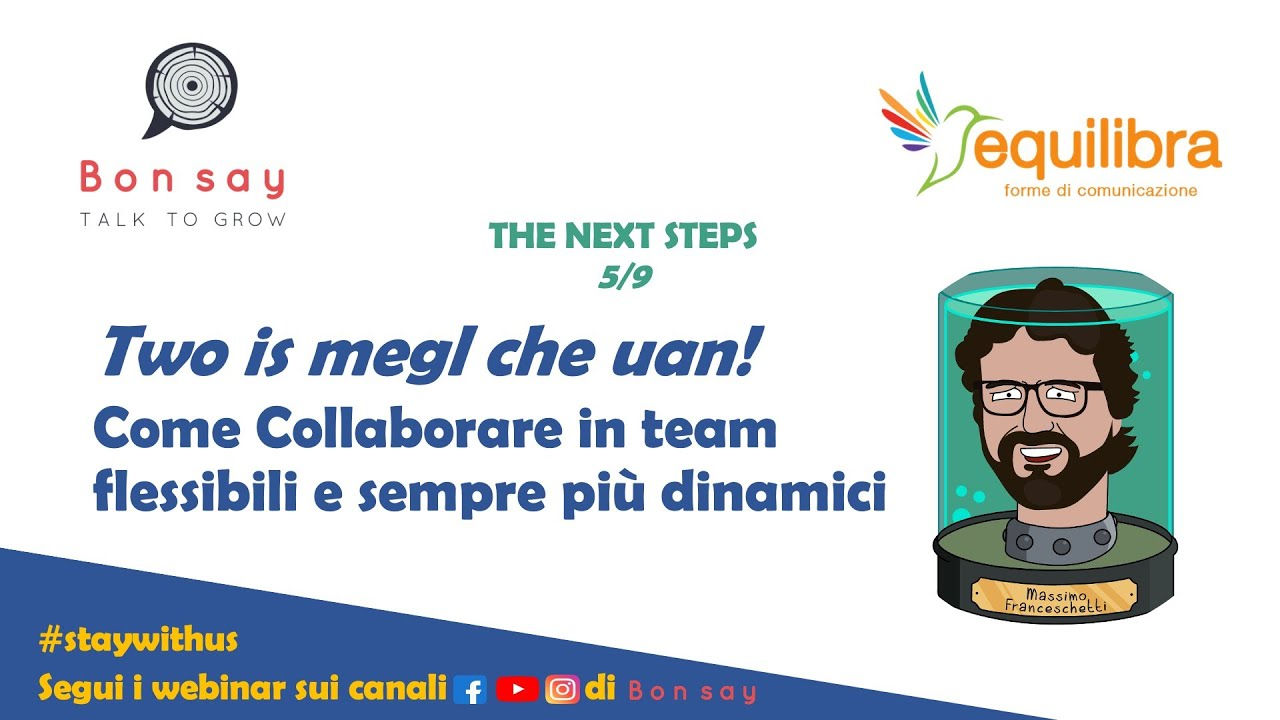 Team Working: Collaborare efficacemente in Team Flessibili e Dinamici