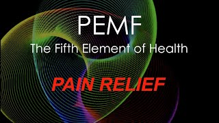 PEMF Therapy for Pain Relief.