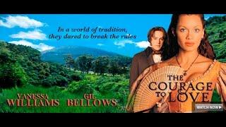 The Courage to Love - Película Completa
