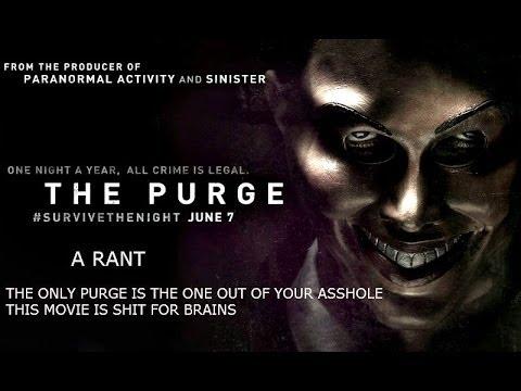 The Purge(2013) A RANT
