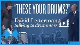 David Letterman   Are Those Your Drums?