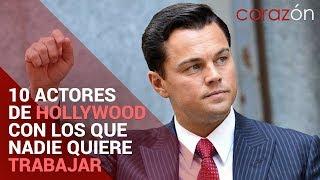 10 ACTORES de Hollywood con los que NADIE QUIERE TRABAJAR | Corazón