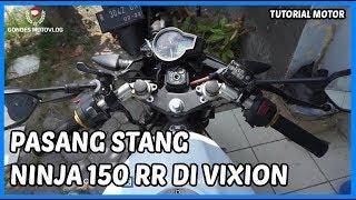Download Video Pasang Stang Ninja 150 RR di Vixion MP3 3GP MP4