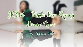 JKT48 - Kondo Koso Estacy Dance Cover