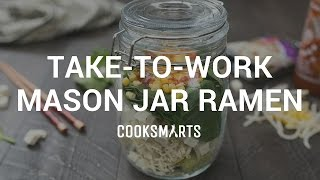 How to Make Take-to-Work Mason Jar Ramen