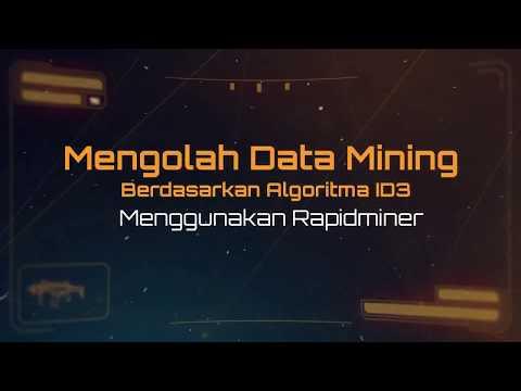 Tutorial Mengolah Data Mining Metode Klasifikasi Algoritma ID3 Menggunakan RapidMiner