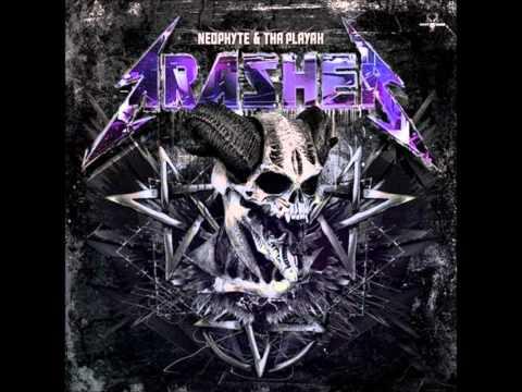 Neophyte & Tha Playah - TRASHER