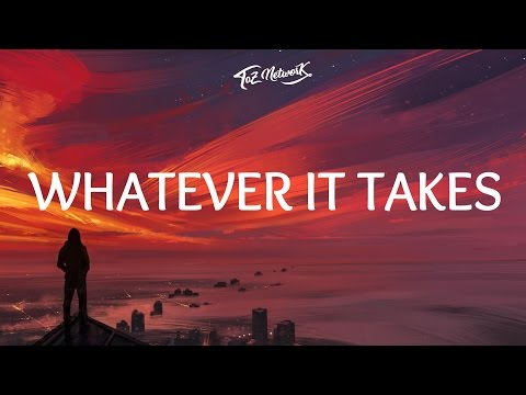 Imagine Dragons - Whatever It Takes (Lyrics / Lyric )